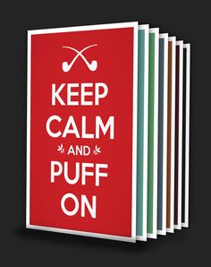 Image of Keep Calm and Puff On | Poster