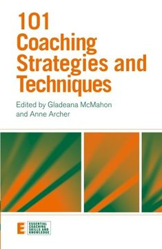 101 Coaching Strategies and Techniques (Essential Coachin...