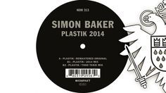 Simon Baker - Plastik (Todd Terje Remix) 'Plastik 2014' EP