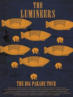 The Lumineers - Big Parade Tour. Love it! Espec since that one of my fave songs :)
