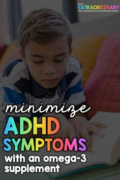 How supplements minimize the symptoms of ADHD Adhd And Autism, Adhd Kids, Benefits Of Omega 3, Omega 3 Supplements, Perspective Taking, Adhd Medication, Notes To Parents, Adhd Strategies, Impulsive Behavior