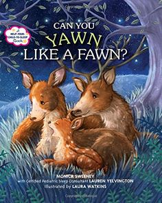 Can You Yawn Like a Fawn?: A Help Your Child to Sleep Boo... https://www.amazon.com/dp/1250104165/ref=cm_sw_r_pi_dp_U_x_PESQAb6193T37
