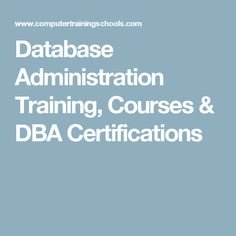 Database Administration Training, Courses & DBA Certifications