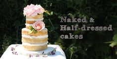 Learn tips and tricks from Chef Julie Montgomery to assemble and decorate Naked & Half - Dressed cakes!