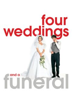 Four Weddings and a Funeral Movie Poster - Hugh Grant, James Fleet, Simon Callow  #MoviePoster, #MikeNewell, #Romance, #HughGrant, #JamesFleet, #SimonCallow