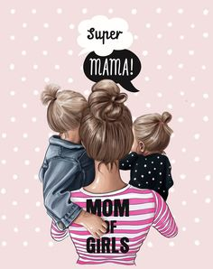 """Baby Ilustration Super mama From a series of illustrations """"mom's"""" created by … Mother Daughter Art, Mother Art, Daughter Quotes, Mother And Child, Mama Baby, Mom And Baby, Tattoo Mutter, Super Mom, Mothers Love"""