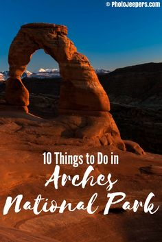 Delicate Arch sunset Arches National Park - 10 Things to Do in Arches National Park - The Trusted Traveller