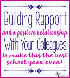 Back to School Survival: Building Rapport with and Making the Most of your School Family