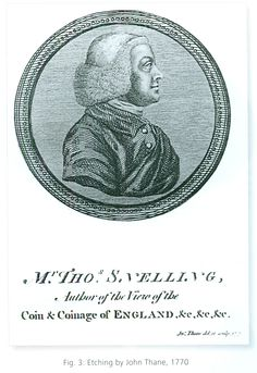 Snellling, Thomas (1712-1773), coin dealer and bookseller in London, engraving by J. Thane, 1770 (NZ 2015, Thompson, p. 492)