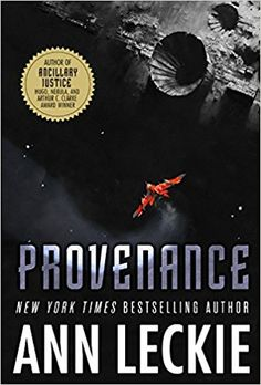 Review: Ann Leckie's Provenance is a Masterclass of a Space Opera
