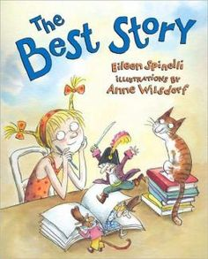 The Best Story -- good book that teaches the core of storytelling is writing from the heart