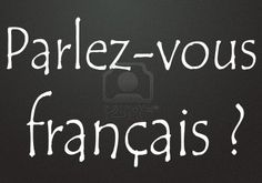 Learn how to speak French...
