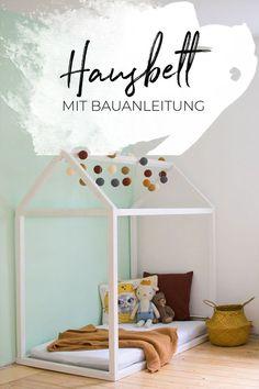 Hausbett Selbst Bauen | Bauanleitung Für Ein Kinder Floor Bed Attachment  Parenting | Kinderzimmerideen | Kinderzimmer | Ideen | Dekoration | Kleines  Bett ...