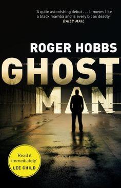 Ghostman: Amazon.co.uk: Roger Hobbs: 9780552169165: Books
