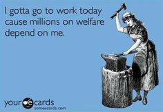 When everyone looks at their pays stubs, keep in mind that chunk taken out for #Federal #Income #Tax includes what it takes for the #government to house and feed not just people who truly need help, but people who take every free penny they can get to stay on #welfare as long as possible.