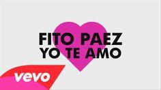 Fito Paez - Yo Te Amo (Lyric video) Palabras mágicas...