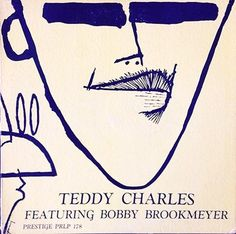 Teddy Charles featuring Bobby Brookmeyer: Prestige LP 178 [10-inch / 33 1/3 rpm]