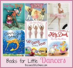 Your little dancers will love this list of dance-themed books! | thissweetlifeofmine.com