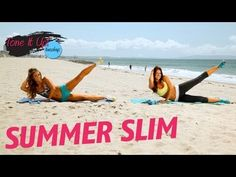 Summer Slim Workout | Tone It Up Tuesdays - fitness video    http://www.livestrong.com/original-videos/69r4beUZVz0-tone-it-up-workouts-summer-slim-workout/