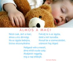 Altató versike :) Stories For Kids, Verses, Kindergarten, Poems, Crafts For Kids, Pregnancy, Teddy Bear, Bebe, Kinder Garden