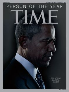 """In this released Wednesday December 2012 by Time Inc. President Barack Obama image, named after the magazine appears """"Person of the Year"""" (AP Photo / Time Magazine) Joe Biden, Barack Obama, First Black President, Mr President, Black Presidents, Greatest Presidents, Time Magazine, Magazine Covers, People Magazine"""