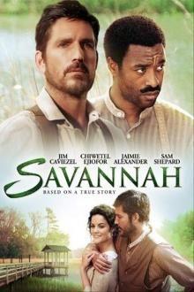 Savannah movie review - great movie