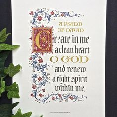 Create in Me a Clean Heart calligraphy print PS 51 Clifford Mansley Calligraphy Doodles, Calligraphy Print, Islamic Art Calligraphy, Calligraphy Alphabet, Illuminated Letters, Illuminated Manuscript, Hand Lettering Art, Illumination Art, Inspirational Poems