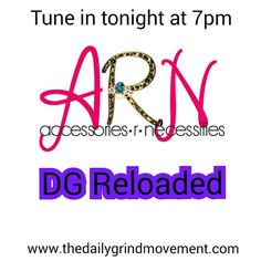 Tune in to #DGRadio ay 7pm to #TheDailyGrindReloaded for our #WomenInBusiness themed show with @ARN_1 Click the link in the bio to download the free app or visit www.thedailygrindmovement.com