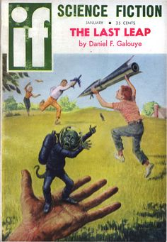 scificovers:  Ifvol 9 no 6 January 1960. Cover art by Ed Emshwiller titledTake Them to our Leaders!