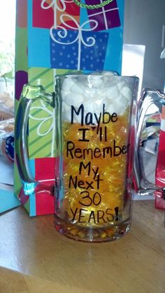 30th birthday mug...I have to make this!