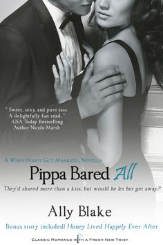 Pippa Bared All by Ally Blake Book When Honey Got Married. (includes BONUS novella Honey Lived Happily Ever After) Indulgence