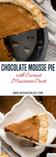 Love some macaroons recipes for Passover? Try this Chocolate Mousse Pie with Coconut Macaroon Crust. Every bite of this Passover dessert delivers rich silky chocolate with a chewy coconut macaroon finish. More easy and from scratch baking recipes from Passover Desserts, Winter Desserts, Sweet Desserts, Easy Desserts, Delicious Desserts, Dessert Recipes, Dessert Food, Tropical Desserts, Cupcake Recipes