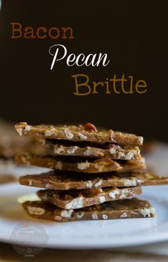Smoky, Salty, Sweet and Crunchy - this Easy and Delicious Bacon Pecan Brittle is the best.  This makes a wonderful holiday gift!