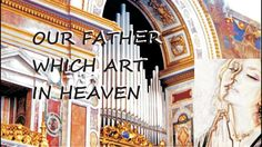 OUR FATHER WHICH ART IN HEAVEN – LATIN