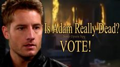 """The Young and the Restless"" spoilers tease that Adam's (Justin Hartley) death…"
