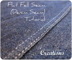 Flat Fell Seams (Tutorial) . . . great pics.