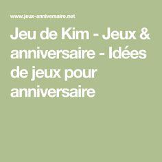Jeu de Kim - Jeux & anniversaire - Idées de jeux pour anniversaire Sun