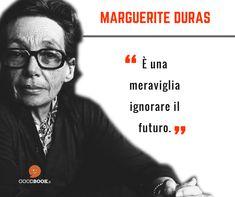 Il #4aprile 1914 nasceva la scrittrice #MargueriteDuras.  #aforismi #citazionilibri #citazioniletterarie #accaddeoggi #ricorrenze #compleanno #futuro