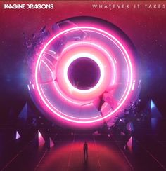 """IMAGINE DRAGONS NEW SINGLE """"WHATEVER IT TAKES"""" FROM UPCOMING ALBUM """"EVOLVE"""" OUT NOW"""