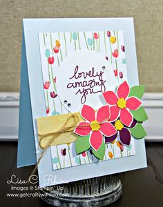 Get Crafty with Lisa: Lovely Amazing You Mother's Day Card. This Mother's Day card features Stampin' Up!'s Lovely Amazing You Stamp Set, Flower Patch Stamp Set, Flower Flair Framelits and Painted Blooms Designer Series Paper, by Lisa Rhine, www.getcraftywithlisa.com