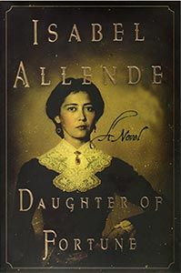 Isabel Allende - Daughter of Fortune