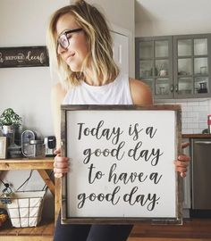 """Today Is A Good Day 14"""" x 14"""" ~ Made from quality wood 
