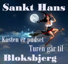 """You can see the traditional Halloween witch imagery on this Sankt Hans greeting. (This one is a little difficult to translate. """"Kosten er pudset"""" seems to be idiomatic. """"Kosten"""" is a word for broom, which seems to be more commonly used in Norwegian. So it's """"the broom is...something"""". But pudset means """"plastered"""" , so... I give up. The rest is easier: """"Head for the Blockenberg."""") OP: """"Sankt Hans, Midsommer."""""""