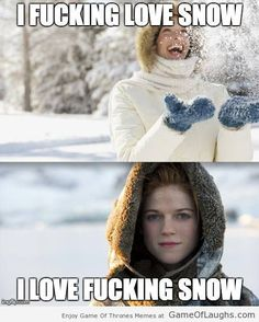 The thing that Ygritte loves to do