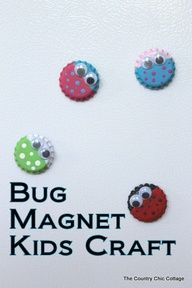 Bug Magnet Kids Craft with Bottle Caps ~ * THE COUNTRY CHIC COTTAGE (DIY, Home Decor, Crafts, Farmhouse)  source img