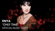 awesome Enya - Only Time (Official Music Video)