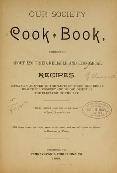 Our Society Cook Book By Tinney Elsworth - (1888) - (archive)