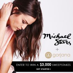 Win $3000 for the ULTIMATE Spring wardrobe from Michael Stars & Gorjana. CLICK TO ENTER!