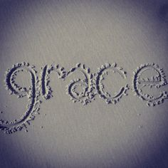 grace...such a beautiful gift that God so freely gives us.  so thankful for this in my life!