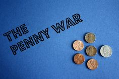 The Penny War ~ great game for raising money and kids LOVE it!